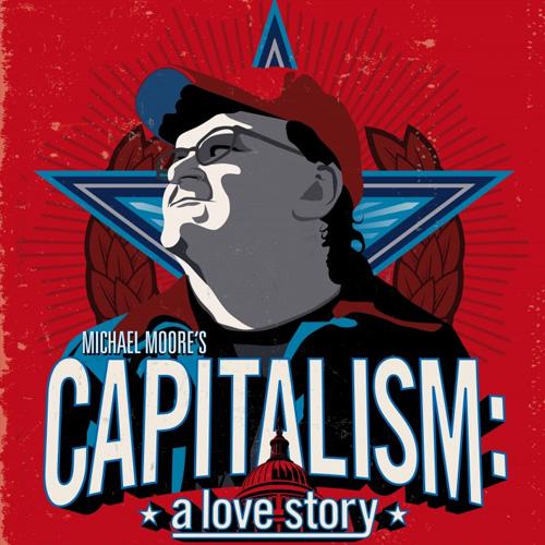 Майкл Мур / Капитализм — История любви